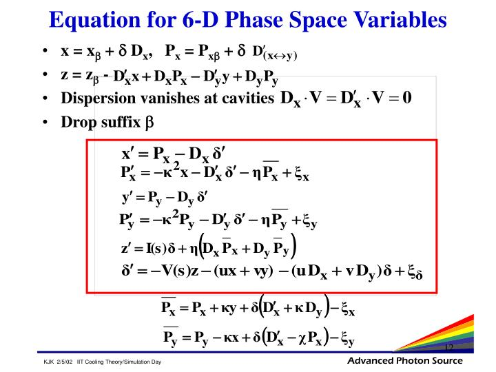 Equation for 6-D Phase Space Variables