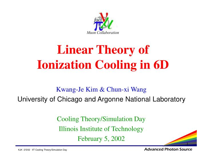 Linear theory of ionization cooling in 6d