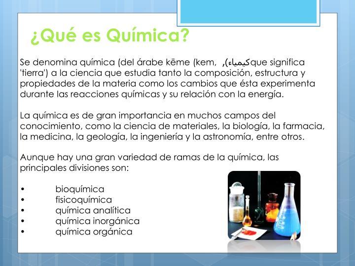 ¿Qué es Química?
