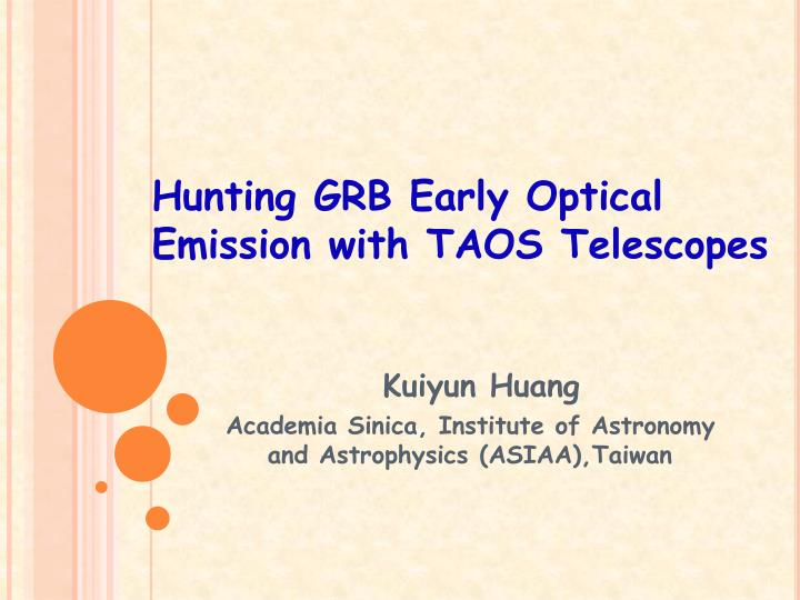 Hunting grb early optical emission with taos telescopes