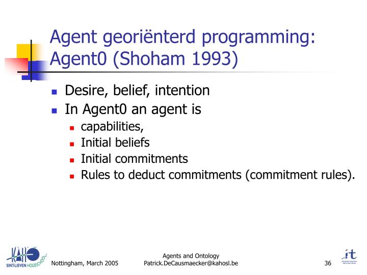 Agent georiënterd programming: Agent0 (Shoham 1993)