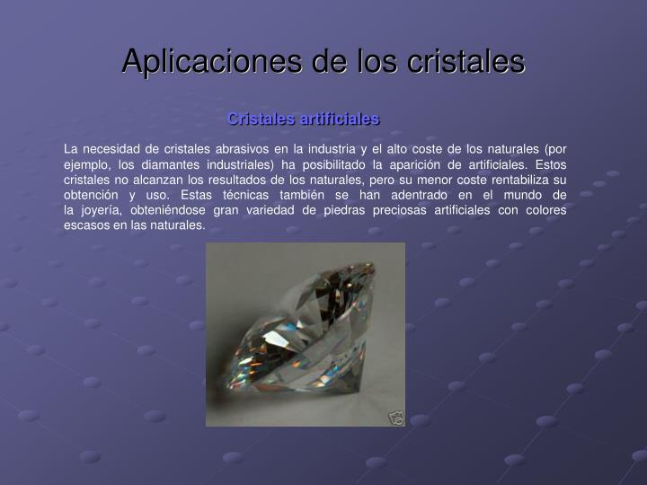 Aplicaciones de los cristales
