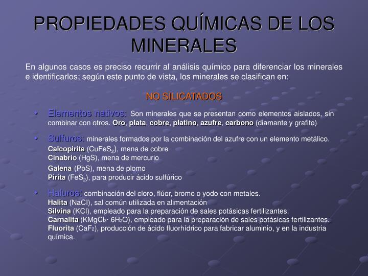 PROPIEDADES QUÍMICAS DE LOS MINERALES