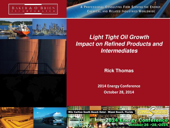 Light Tight Oil Growth