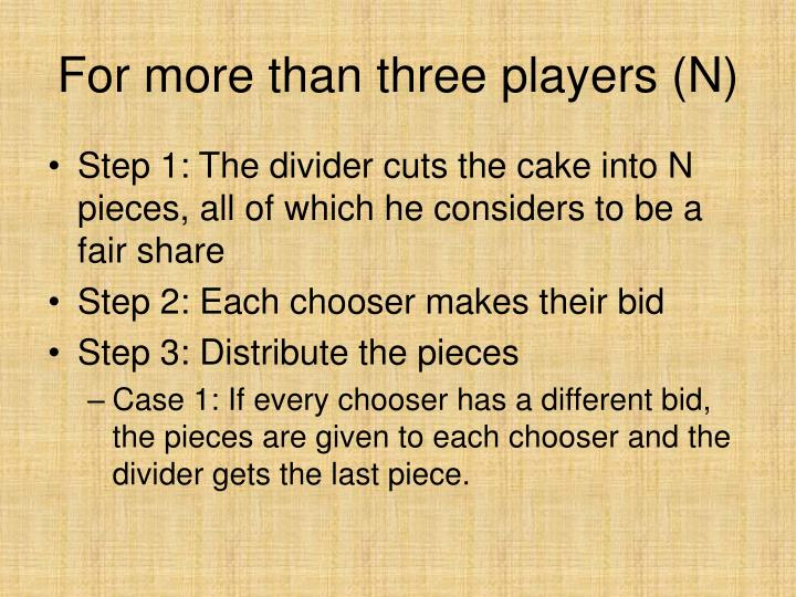 For more than three players (N)