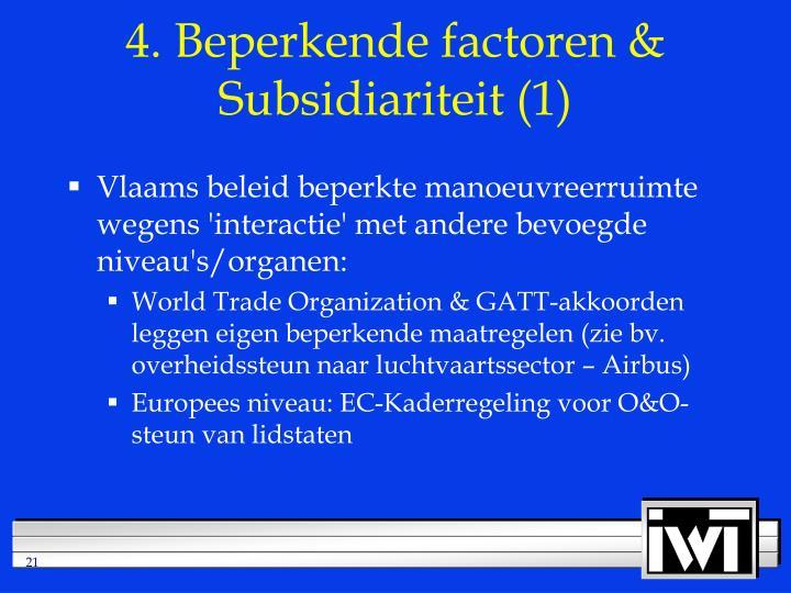 4. Beperkende factoren & Subsidiariteit (1)