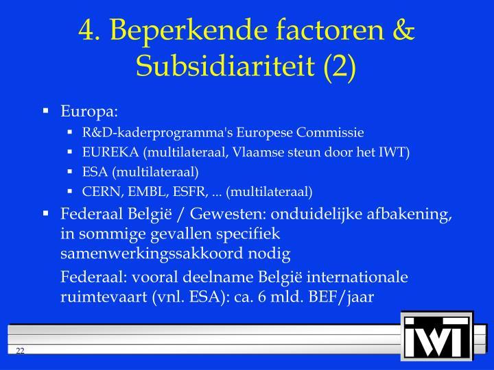4. Beperkende factoren & Subsidiariteit (2)