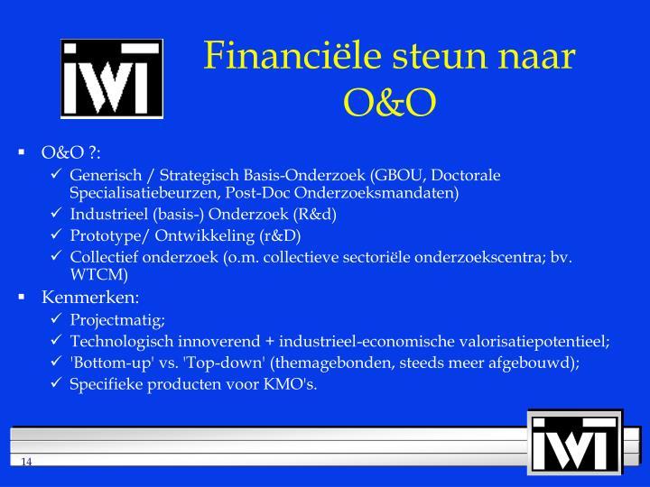 Financiële steun naar O&O