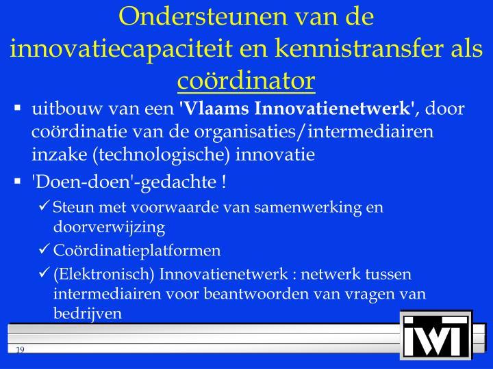 Ondersteunen van de innovatiecapaciteit en kennistransfer als