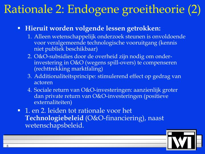 Rationale 2: Endogene groeitheorie (2)