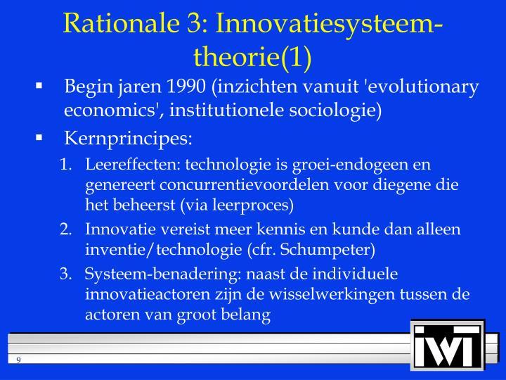 Rationale 3: Innovatiesysteem-theorie(1)