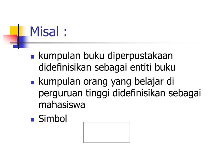 Misal :