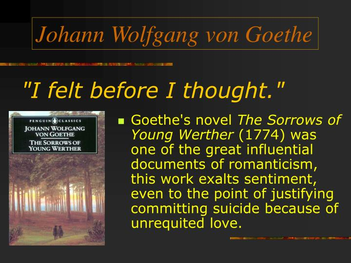 the theme of self deception in the sorrows of young werther by goethe The sorrows of young werther (classics) by goethe, johann wolfgang von (1989) paperback: books - amazonca.