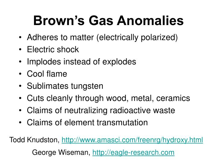 Brown's Gas Anomalies