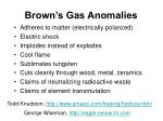 brown s gas anomalies