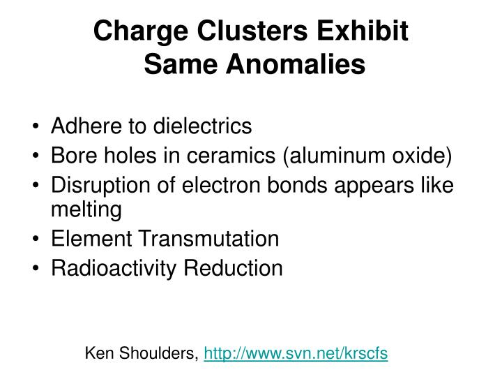 Charge Clusters Exhibit