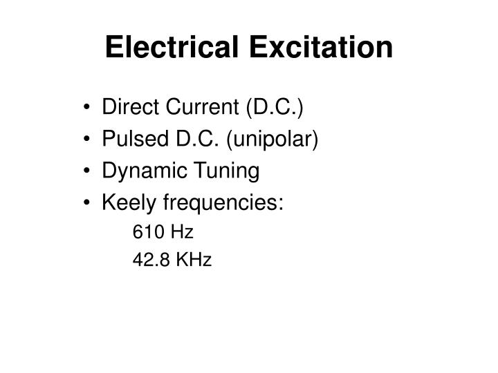 Electrical Excitation