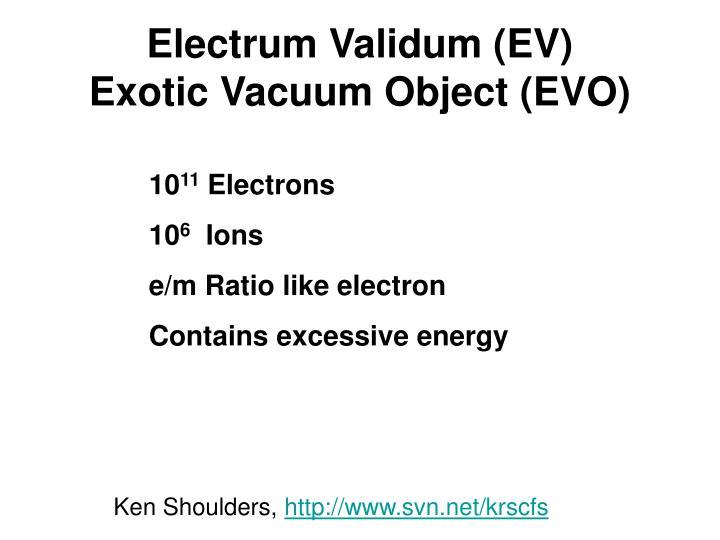 Electrum Validum (EV)
