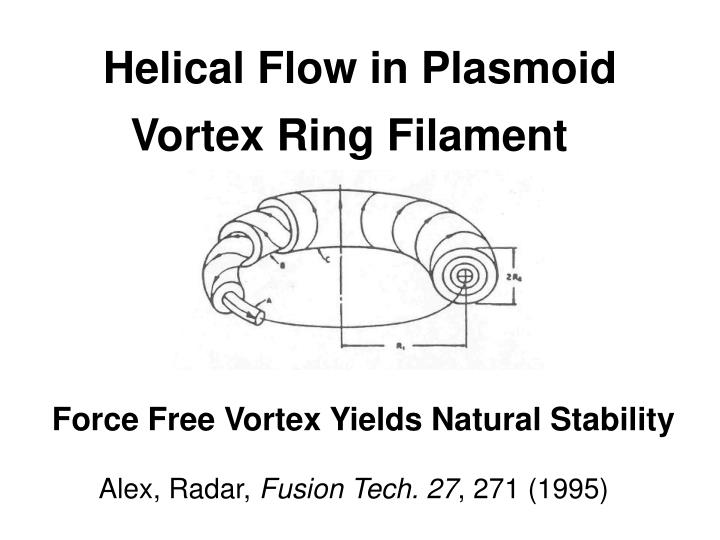 Helical Flow in Plasmoid