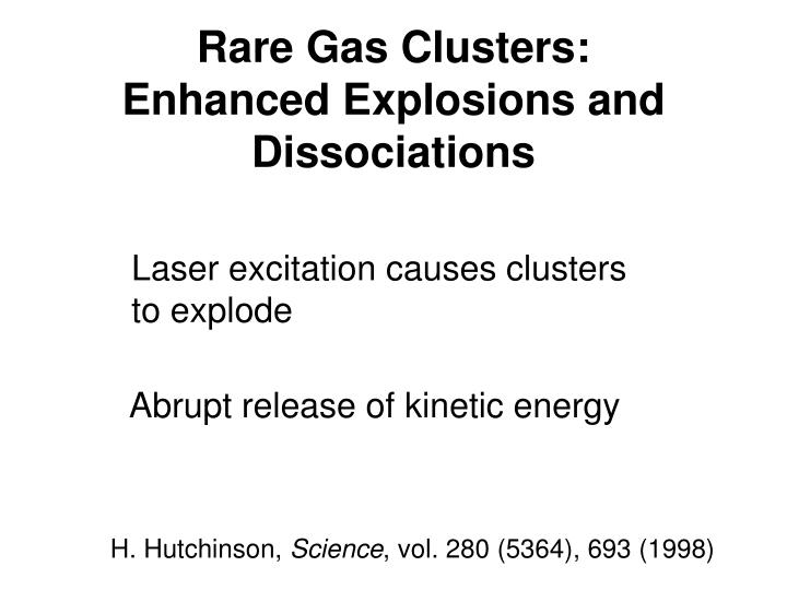 Rare Gas Clusters: