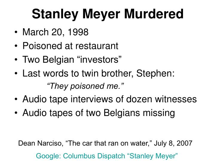 Stanley Meyer Murdered