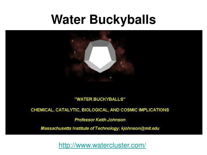 Water Buckyballs