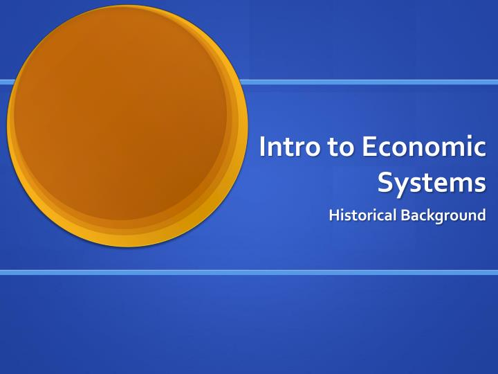Intro to economic systems