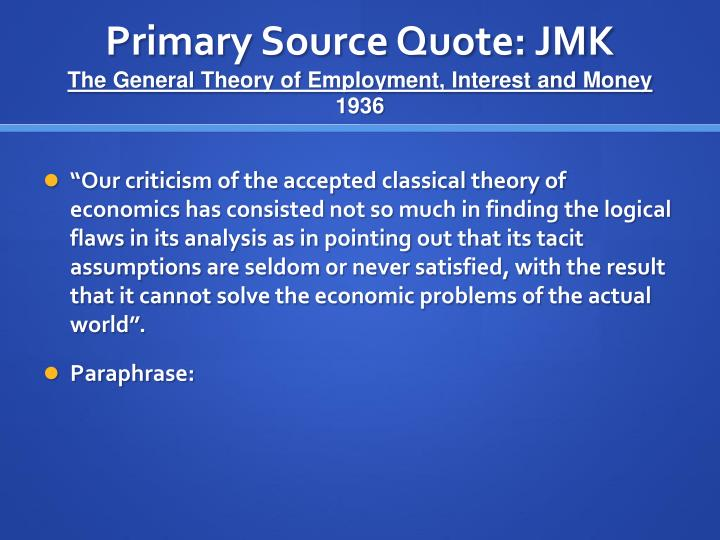 Primary Source Quote: JMK