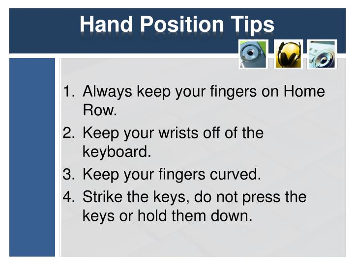 Hand Position Tips