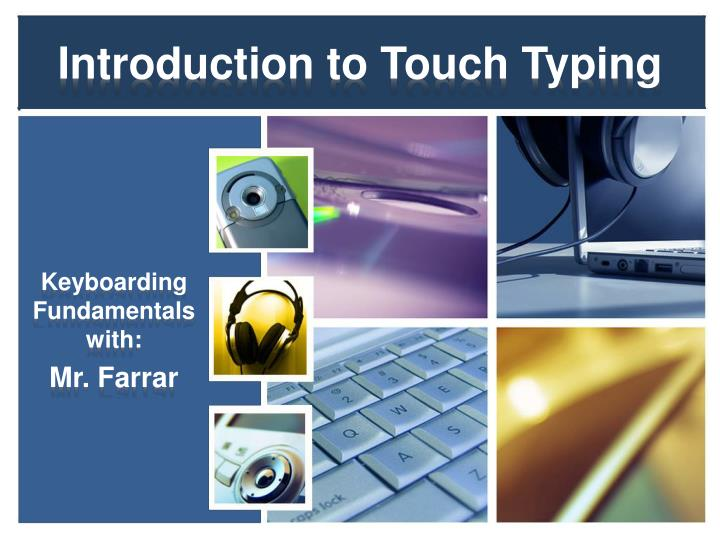 Introduction to touch typing