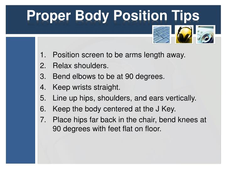 Proper Body Position Tips