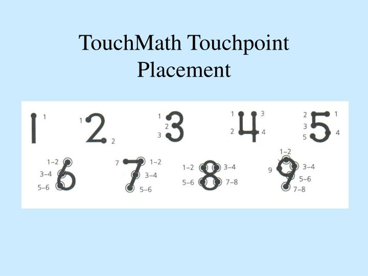 TouchMath Touchpoint Placement