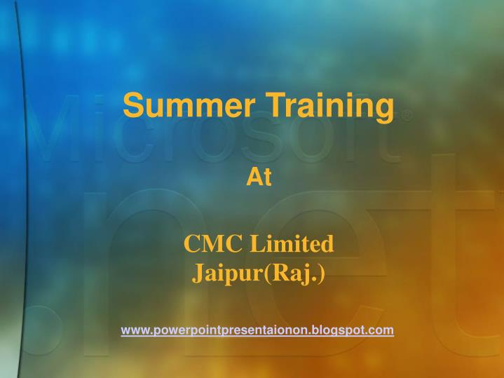 Summer training at cmc limited jaipur raj