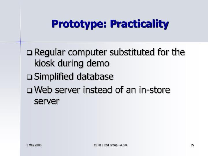 Prototype: Practicality