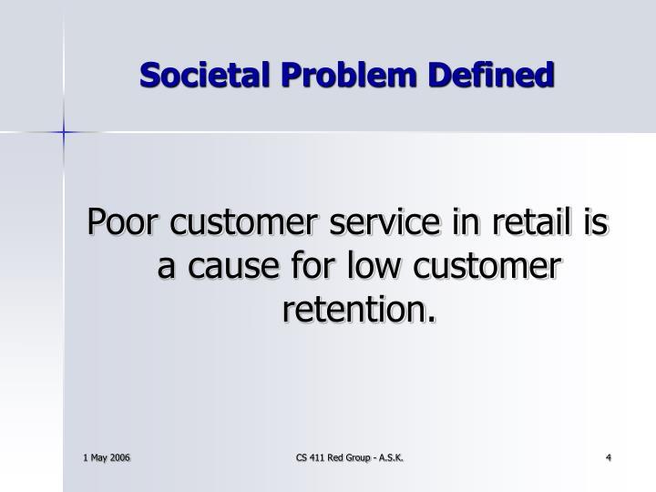 Societal Problem Defined