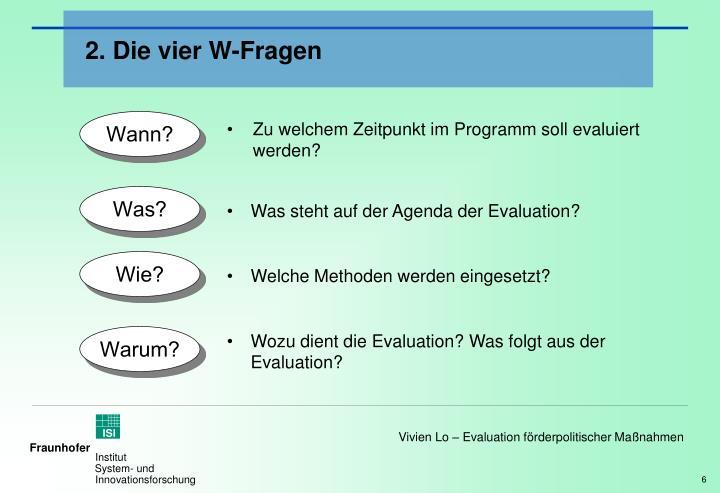 2. Die vier W-Fragen