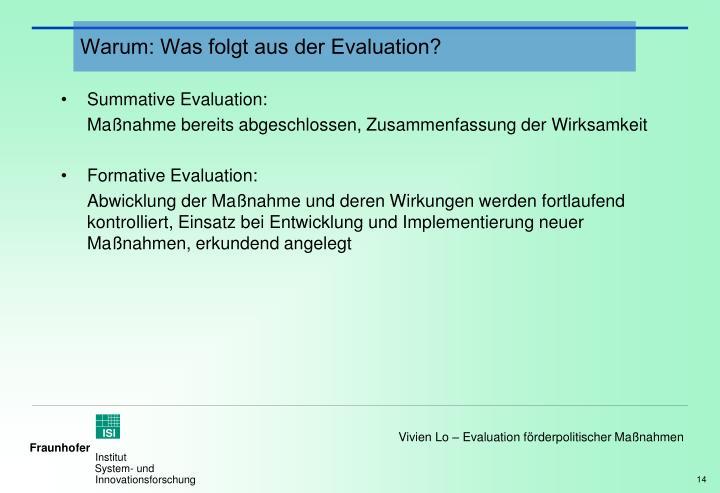 Warum: Was folgt aus der Evaluation?