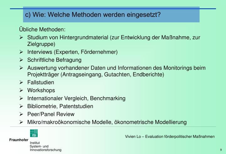 c) Wie: Welche Methoden werden eingesetzt?