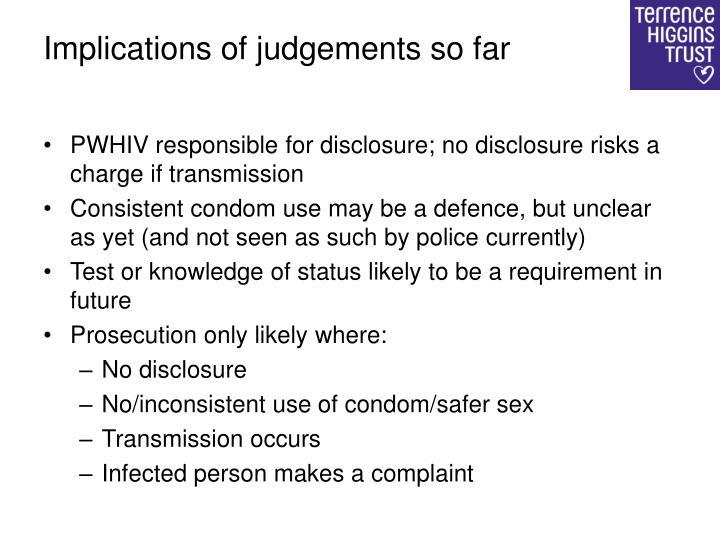 Implications of judgements so far