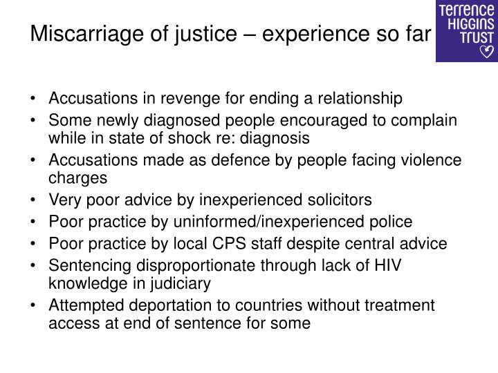 Miscarriage of justice – experience so far