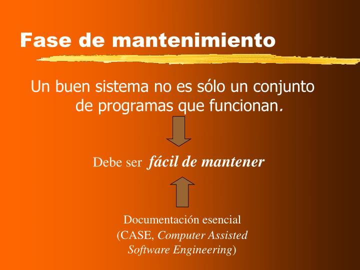 Un buen sistema no es sólo un conjunto de programas que funcionan