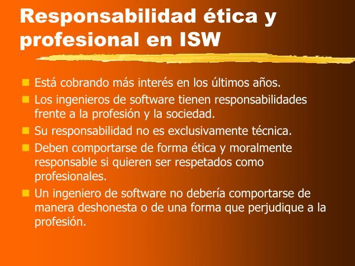 Responsabilidad ética y profesional en ISW