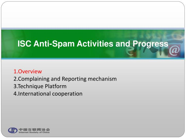 ISC Anti-Spam Activities and Progress