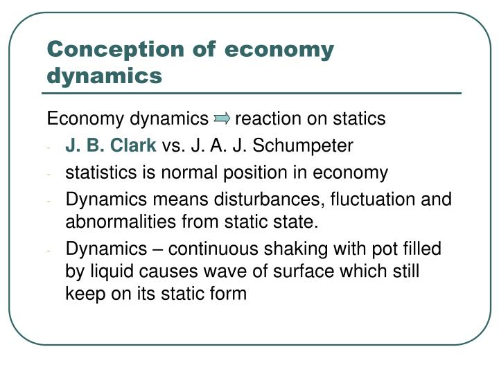 Conception of economy dynamics