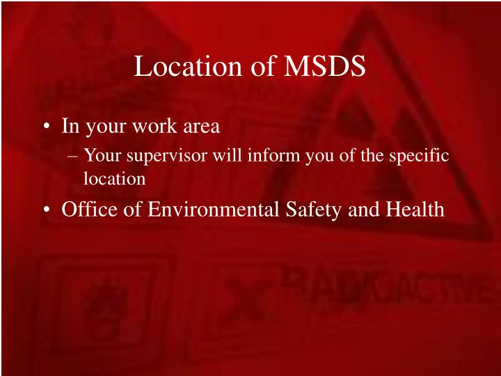 Location of MSDS