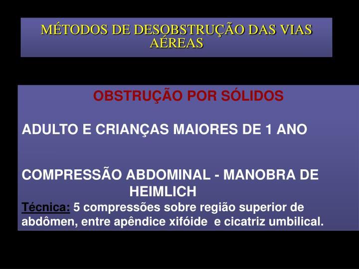 MÉTODOS DE DESOBSTRUÇÃO DAS VIAS AÉREAS