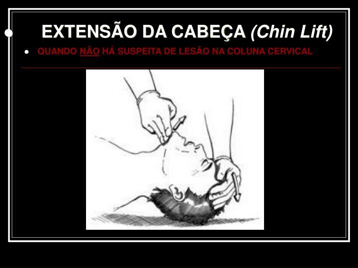 EXTENSÃO DA CABEÇA