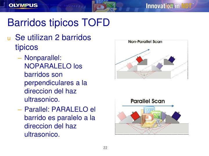 Barridos tipicos TOFD