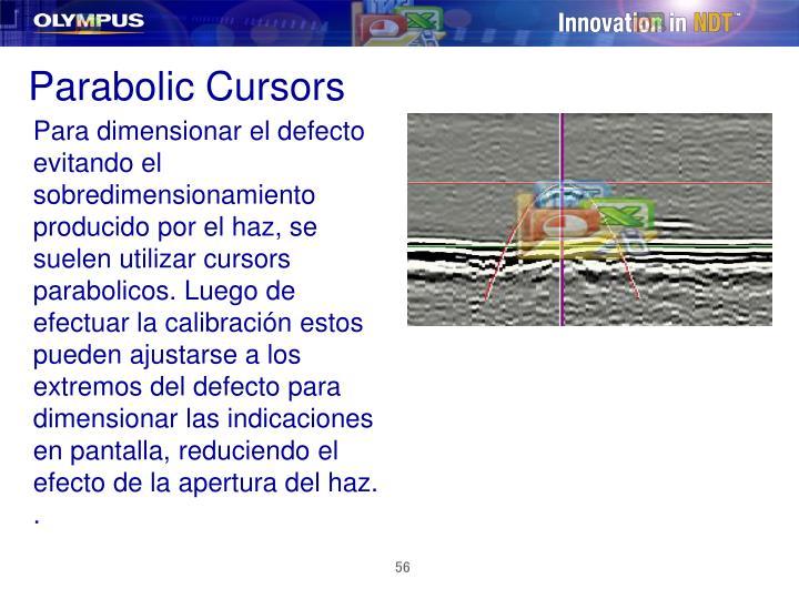 Parabolic Cursors