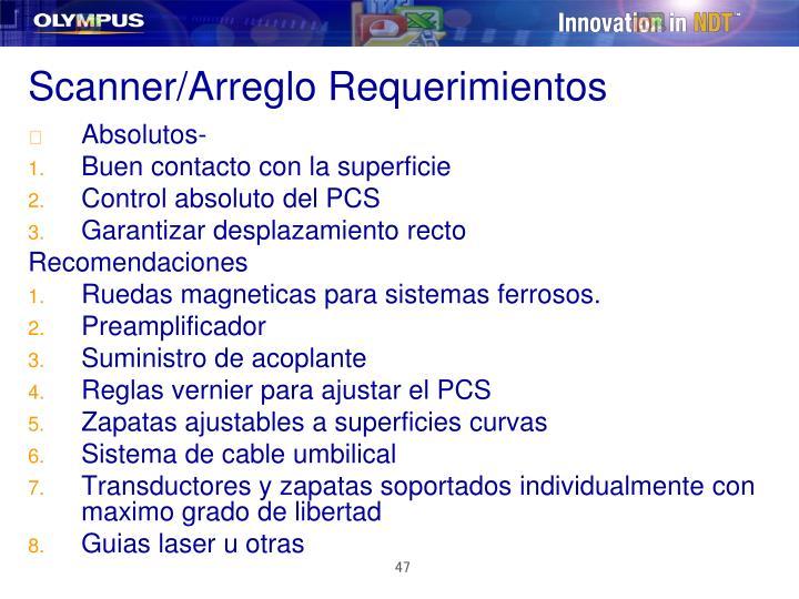 Scanner/Arreglo Requerimientos